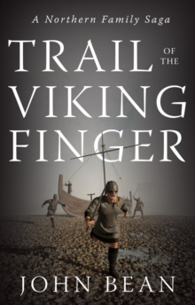 Trail of the Viking Finger : A Northern Family Saga, Paperback Book