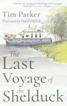 The Last Voyage of the Shelduck, Paperback Book