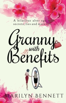 Granny with Benefits, Paperback Book