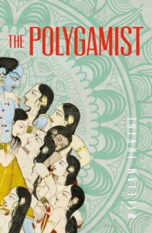 The Polygamist, Paperback / softback Book