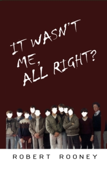 It Wasn't Me, All Right?, Paperback Book