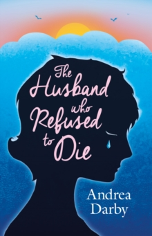 The Husband Who Refused to Die, Paperback Book