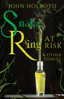 Snake Ring at Risk & Other Stories, Paperback Book