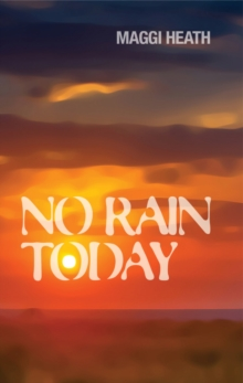 No Rain Today, Paperback Book