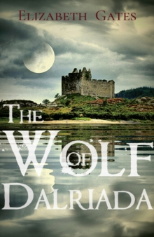 The Wolf of Dalriada, Paperback Book