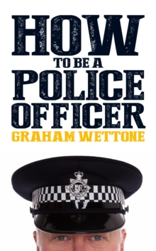 How To Be A Police Officer, Paperback / softback Book