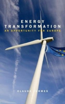 Energy Transformation : An Opportunity for Europe, Paperback Book