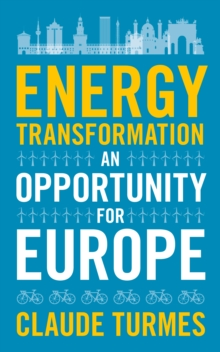 Energy Transformation : An Opportunity for Europe, EPUB eBook