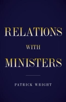 Behind Diplomatic Lines : Relations with Ministers, Hardback Book