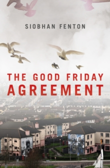 The Good Friday Agreement, Paperback Book