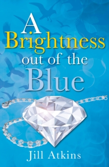 A Brightness Out of the Blue, Paperback Book