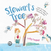 Stewart's Tree : A Book for Brothers and Sisters When a Baby Dies Shortly after Birth, Hardback Book