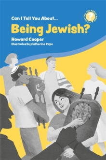 Can I Tell You About Being Jewish? : A Helpful Introduction for Everyone, Paperback / softback Book