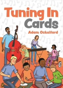 Tuning In Cards : Activities in Music and Sound for Children with Complex Needs and Visual Impairment to Foster Learning, Communication and Wellbeing, Cards Book