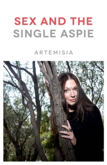 Sex and the Single Aspie, Paperback Book