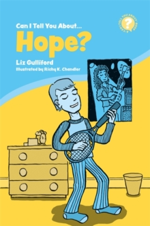 Can I Tell You About Hope? : A Helpful Introduction for Everyone, Paperback / softback Book