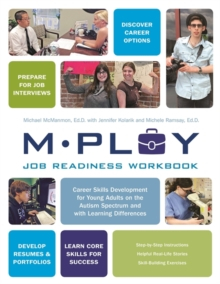 Mploy - A Job Readiness Workbook : Career Skills Development for Young Adults on the Autism Spectrum and with Learning Difficulties, Paperback Book