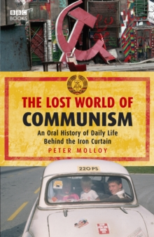 The Lost World of Communism, Paperback Book