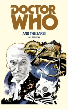 Doctor Who and the Zarbi, Paperback / softback Book