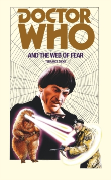Doctor Who and the Web of Fear, Paperback / softback Book