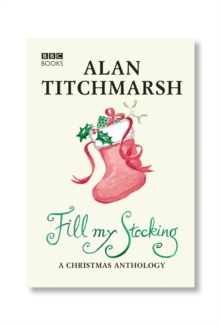 Alan Titchmarsh's Fill My Stocking, Paperback Book