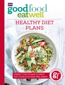 Good Food Eat Well: Healthy Diet Plans, Paperback / softback Book
