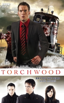 Torchwood: Bay of the Dead, Paperback Book