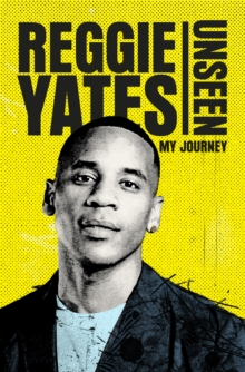 Unseen : My Journey, Hardback Book