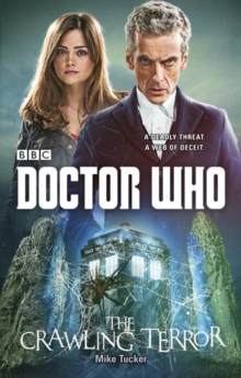 Doctor Who: The Crawling Terror (12th Doctor Novel), Paperback Book
