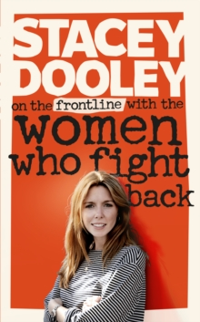 On the Front Line with the Women Who Fight Back, Hardback Book