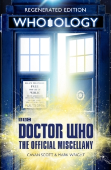 Doctor Who: Who-ology : Regenerated Edition, Paperback / softback Book