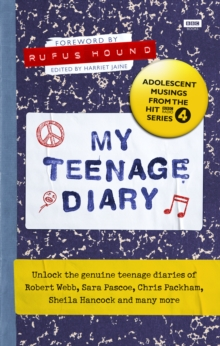My Teenage Diary : Adolescent Musings from the Hit BBC Radio 4 Series, Hardback Book