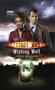 Doctor Who: Wishing Well, Paperback Book