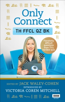 Only Connect: The Official Quiz Book, Paperback / softback Book