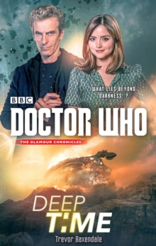 Doctor Who: Deep Time, Paperback / softback Book