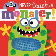 Never Touch a Monster, Board book Book