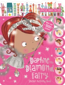Daphne the Diamond Fairy Sticker Activity Book, Paperback Book