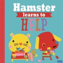 Playdate Pals: Hamster Learns to Help, Paperback Book
