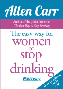 The Easy Way for Women to Stop Drinking, Paperback / softback Book