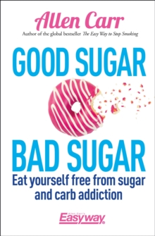 Good Sugar, Bad Sugar, Paperback / softback Book