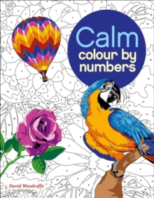 Calm Colour by Numbers, Paperback / softback Book