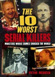 The 10 Worst Serial Killers, Paperback Book