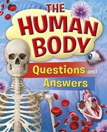 The Human Body Questions and Answers, Paperback Book