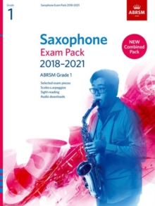 Saxophone Exam Pack 2018-2021, ABRSM Grade 1 : Selected from the 2018-2021 syllabus. 2 Score & Part, Audio Downloads, Scales & Sight-Reading, Sheet music Book