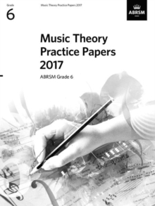 Music Theory Practice Papers 2017, ABRSM Grade 6, Sheet music Book