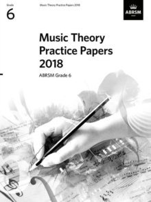 Music Theory Practice Papers 2018, ABRSM Grade 6, Sheet music Book