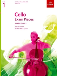 Cello Exam Pieces 2020-2023, ABRSM Grade 1, Score & Part : Selected from the 2020-2023 syllabus, Sheet music Book