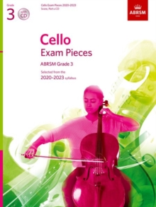 Cello Exam Pieces 2020-2023, ABRSM Grade 3, Score, Part & CD : Selected from the 2020-2023 syllabus, Sheet music Book