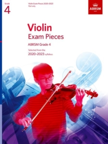 Violin Exam Pieces 2020-2023, ABRSM Grade 4, Part : Selected from the 2020-2023 syllabus, Sheet music Book