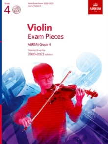 Violin Exam Pieces 2020-2023, ABRSM Grade 4, Score, Part & CD : Selected from the 2020-2023 syllabus, Sheet music Book
